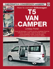 How to convert Volkswagen T5 Van to Camper, Paperback / softback Book