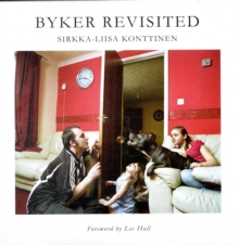 Byker Revisited : Portrait of a Community, Hardback Book