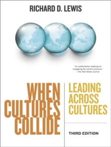 When Cultures Collide : Leading Across Cultures, Paperback Book