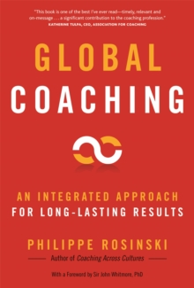 Global Coaching : An Integrated Approach for Long-Lasting Results, Paperback / softback Book