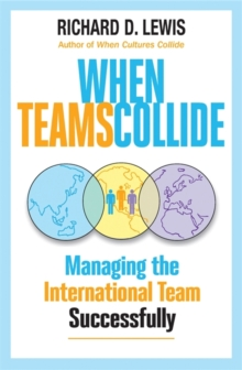 When Teams Collide : Managing the International Team Successfully, Paperback Book