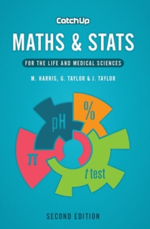 Catch Up Maths & Stats, second edition : For the Life and Medical Sciences, Paperback / softback Book