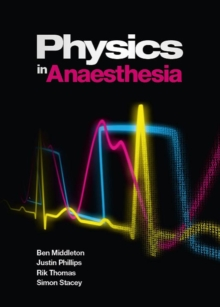 Physics in Anaesthesia, Paperback / softback Book