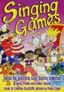 Singing Games : Songs for Learning and Playing Together, Paperback / softback Book