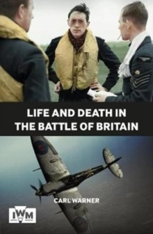 Life and Death in the Battle of Britain, Paperback / softback Book
