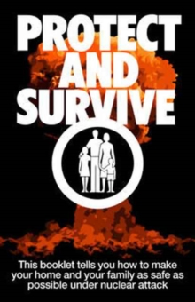 Protect and Survive, Hardback Book