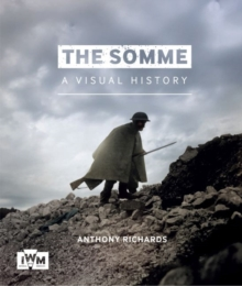 The Somme: A Visual History, Paperback Book