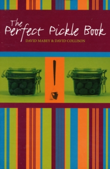 The Perfect Pickle Book, Paperback / softback Book