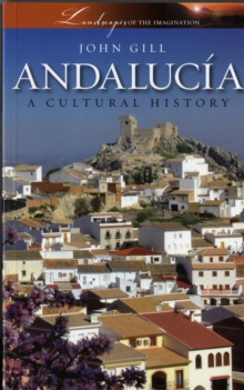 Andalucia : A Cultural History, Paperback Book