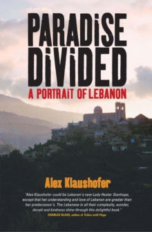 Paradise Divided : A Portrait of Lebanon, EPUB eBook