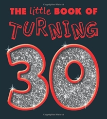 TURNING 30 LITTLE BOOK, Paperback Book