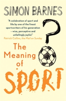Meaning of Sport, Paperback / softback Book
