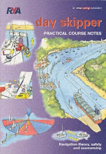 Day Skipper Practical Course Notes, Paperback / softback Book