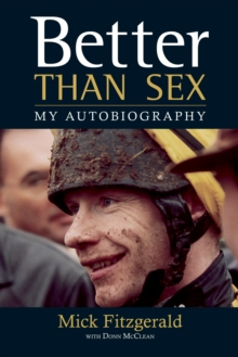 Better Than Sex : My Autobiography, Paperback / softback Book