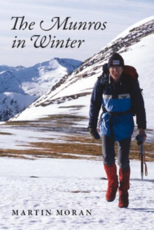The Munros in Winter : 277 Summits in 83 Days, Paperback Book