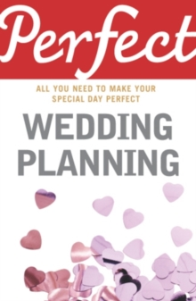 Perfect Wedding Planning, Paperback Book
