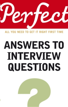 Perfect Answers To Interview Questions, Paperback / softback Book