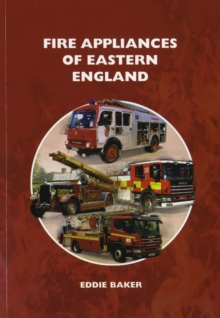 Fire Appliances of Eastern England, Paperback Book