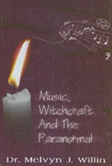 Music, Witchcraft and the Paranormal, Hardback Book