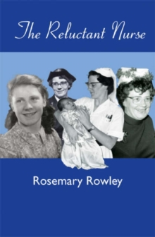 The Reluctant Nurse, Hardback Book