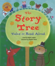 The Story Tree : Tales to Read Aloud, Mixed media product Book