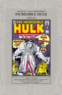 Marvel Masterworks: The Incredible Hulk 1962-64, Paperback Book