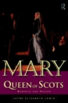 Mary Queen of Scots, Paperback Book