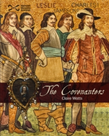 The Covenanters, Paperback / softback Book