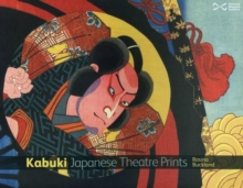 Kabuki : Japanese Theatre Prints, Board book Book