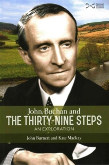 John Buchan and the Thirty-nine Steps : an Exploration, Paperback Book