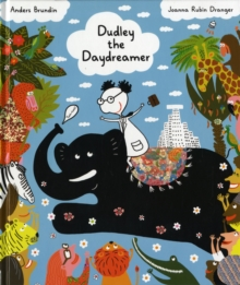 Dudley the Daydreamer, Paperback / softback Book