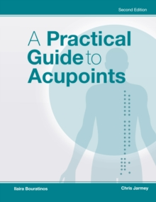 A Practical Guide to Acupoints, Paperback / softback Book