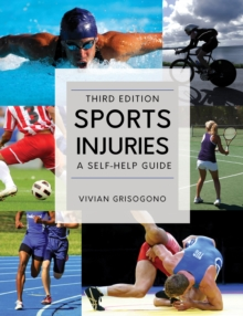 Sports Injuries : A Self-Help Guide, Third Edition, Paperback / softback Book