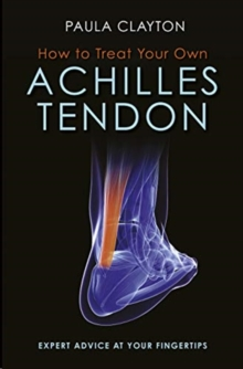 How to Treat Your Own Achilles Tendon, Paperback / softback Book