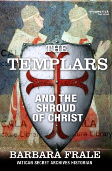 Templars, The: The Shroud Of Christ, Paperback Book