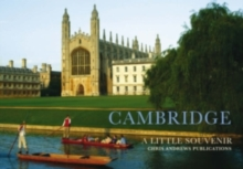 Cambridge : A Little Souvenir, Hardback Book