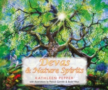 Devas & Nature Spirits : And How to Communicate with Them, Paperback / softback Book