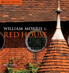 William Morris & Red House, Hardback Book