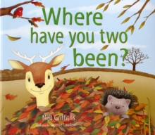 Where Have You Two Been?, Paperback Book