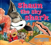 Shaun the Shy Shark, Paperback Book