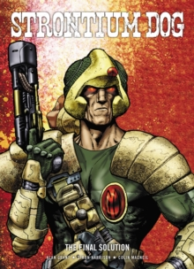 Strontium Dog : The Final Solution, Paperback Book