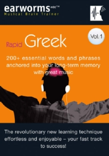 Rapid Greek : 200+ Essential Words and Phrases Anchored into Your Long Term Memory with Great Music v. 1, Mixed media product Book