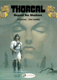 Thorgal : Beyond the Shadows v. 3, Paperback / softback Book