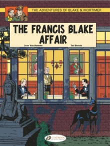 The Adventures of Blake and Mortimer : The Francis Blake Affair v. 4, Paperback / softback Book