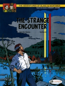 The Adventures of Blake and Mortimer : The Strange Encounter v. 5, Paperback / softback Book