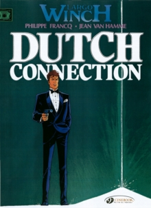 Largo Winch : Dutch Connection v. 3, Paperback Book