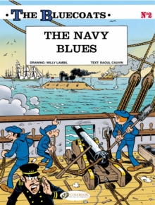 The Bluecoats : Navy Blues v. 2, Paperback Book