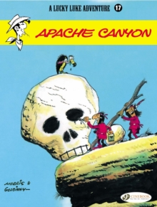 Lucky Luke Vol.17: Apache Canyon, Paperback / softback Book