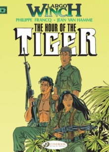 Largo Winch : Hour of the Tiger v. 4, Paperback Book
