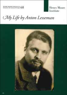 MY LIFE BY ANTON LESSEMAN, Paperback Book